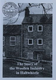 The Story of the Woolen Industry in Haltwhistle